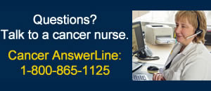 Cancer AnswerLine:  800-865-1125